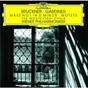 Album Bruckner: mass in D minor; motets de Luba Orgonásová / The Monteverdi Choir / Sir John Eliot Gardiner / Wiener Philharmoniker / Christophe Pregardien...