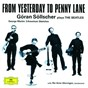 Album Göran söllscher - from yesterday to penny lane de Per Arne Glorvigen / The Gothenburg Symphony Orchestra / Mats Rondin / Göran Söllscher
