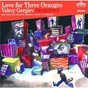 Album Prokofiev: love for three oranges (2 CDS) de Chorus of the Kirov Opera, St Petersburg / Vassily Gerello / Mikhail Kit / Vladimir Vaneev / Konstantin Pluzhnikov...