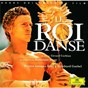 Album Lully: le roi danse - original motion picture soundtrack de Koln Musica Antiqua / Reinhardt Goebel