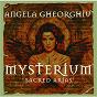 Album Mysterium - sacred arias de Marin Ion / Angela Gheorghiu / The London Symphony Orchestra