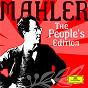Compilation Mahler: The People's Edition avec Anna Larsson / Gustav Mahler / Chor & Symphonie-Orchester des Bayerische Rundfunks / Rafael Kubelík / Zubin Mehta...