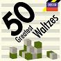 Compilation 50 greatest waltzes avec Hans Christian Lumbye / Johann Strauss JR. / Josef Strauss / Franz Lehár / Jacques Offenbach...