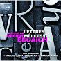 Album Lettres mêlées de Emmanuel Pahud / François Leleux / Raphaël Pidoux / Paul Meyer / Jean-Marc Phillips-Varjabédian...