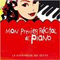 Compilation Mon premier récital de piano avec Aloys Kontarsky / Ludwig van Beethoven / Anatol Ugorski / Jean-Sébastien Bach / Wilhelm Kempff...