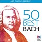 Compilation 50 best ? bach avec Choir of Trinity College, University of Melbourne / Jean-Sébastien Bach / Hans Leo Hassler / The Tasmanian Symphony Orchestra / David Stanhope...