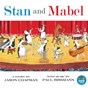 Album Stan and mabel de Adelaide Symphony Orchestra / Paul Rissmann / Young Adelaide Voices / Benjamin Northey