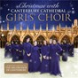 Album Christmas With Canterbury Cathedral Girls' Choir de George Butterworth / Canterbury Cathedral Girls' Choir / Trad. / John Francis Wade / Félix Mendelssohn...