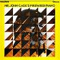Album Mr john cage's prepared piano - sonatas & interludes de John Tilbury