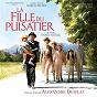 Album La fille du puisatier (original motion picture soundtrack) de Alexandre Desplat