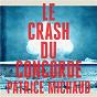 Album Le crash du concorde de Patrice Michaud