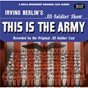 Compilation This is the army/call me mister/winged victory avec CPL James Stump Cross / Milton Rosenstock / PVT Stuart Churchill / Earl Oxford / Staff SGT Ezra Stone...