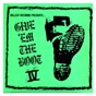 Compilation Give 'em the boot IV avec Transplants / Rancid / The Aggrolites / Tiger Army / The Slackers...
