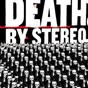 Album Into the valley of death de Death By Stereo