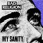 Album My sanity de Bad Religion