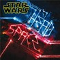Compilation Star wars headspace avec Breakbot / Kaskade / Gta / Troyboi / Baauer...