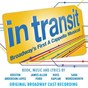 Compilation In transit: broadway's first a cappella musical (original broadway cast recording) avec Kristen Anderson Lopez / Chesney Snow / The Original Broadway Cast of In Transit / Margo Seibert / Justin Guarini...