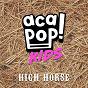 Album High horse de Acapop! Kids