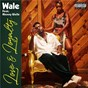 Album Love & loyalty (feat. mannywellz) de Wale