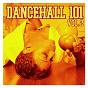 Compilation Dancehall 101 vol. 2 avec Alton Black & Blacka Ranks / Johnny Osbourne / Super Beagle / Sister Nancy / Super Cat...