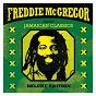 Album Sings jamaican classics (deluxe edition) de Freddie MC Gregor