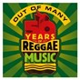 Compilation Out of many - 50 years of reggae music avec Ranking Dread / Lord Creator / Roland Alphonso / The Skatalites / Alton Ellis...