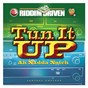 Compilation Riddim driven: tun it up ah nadda notch avec Brent Dowe / Al Campbell / Glen Washington / Kashief Lindo & Don Yute / Honorebel...