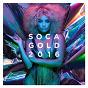 Compilation Soca gold 2016 avec Hypasounds / Teddyson John / Skinny Fabulous / Machel Montano / Timaya...