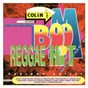 Compilation Boom Reggae Hit Vol. 5: Colin Fatta Selections avec Spragga Benz / Ghost / Louie Culture / Mega Plough / General B...
