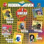 Compilation Riddim Driven: I Swear avec Junior Kelly / Jah Cure / Richie Spice / Chuck Fender / Anthony Cruz...