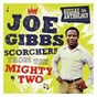 Compilation Reggae anthology: joe gibbs - scorchers from the mighty two avec Dennis Walks / Culture / Dennis Brown & Prince Mohammed / Lloyd Parks & Ray I / Gregory Isaacs...