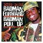 Album Bad man forward, bad man pull up de Ding Dong