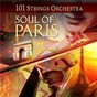 Album Soul of paris de 101 Strings Orchestra