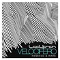 Album Velocifero (remixed and rare) de Ladytron