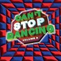 Compilation Can't stop dancing, vol. 6 avec Kat Mandu / Gino Soccio / Booker Newberry III / Universal Robot Band / Duncan Sisters...