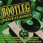 Compilation Bootleg dance classics avec Géraldine Hunt / Machine / Visual / Indeep / Lorraine Johnson...