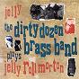 Album Jelly (the dirty dozen brass band plays jelly roll morton de The Dirty Dozen Brass Band