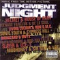 Compilation Judgement night: music from the motion picture avec Mudhoney / Helmet / House of Pain / Teenage Fan Club / De la Soul...