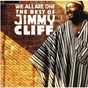 Album We all are one: the best of jimmy cliff de Jimmy Cliff