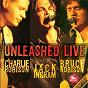 Album Unleashed live de Bruce Robison / Charlie Robison & Jack Ingram, Bruce Robison / Jack Ingram