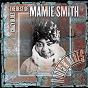 Album Crazy Blues: The Best Of Mamie Smith de Mamie Smith