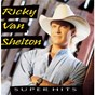 Album Super hits de Ricky van Shelton