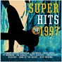 Compilation Super Hits Of 1997 avec Sons of the Dessert / Joe Diffie / Ty Herndon / The Kinleys / Collin Raye...