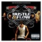 Compilation Music from and inspired by the motion picture hustle & flow avec Nola / P$C / T.I. / Lil' Scrappy / Boosie Badazz...