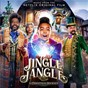 Compilation Jingle Jangle: A Christmas Journey (Music From The Netflix Original Film) avec Usher / Justin Cornwell / Sharon Rose / Ricky Martin / Marisha Wallace...