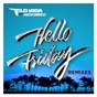Album Hello friday (feat. jason derulo) de Flo Rida