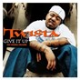 Album Give it up (feat pharrell williams) de Twista
