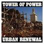 Album Urban renewal de The Tower of Power