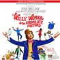 Compilation Willy wonka & the chocolate factory avec Leslie Bricusse / Anthony Newley / Aubrey Woods / Diana Sowle / Jack Albertson...