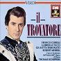 Album Verdi - Il Trovatore de Angelo Mercuriali / Thomas Schippers / Franco Corelli / Orchestra del Teatro Dell Opera, Roma / Gabriella Tucci...